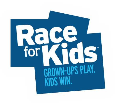 Race for Kids Grown-Ups Play. Kids Win.